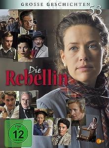 Downloads free movie mpeg quick Die Rebellin [1680x1050]