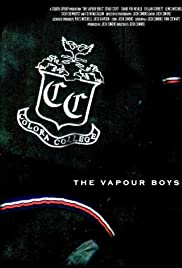 The Vapour Boys Poster