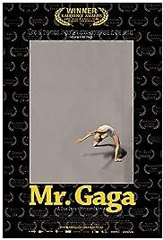 Mr. Gaga(2015) Poster - Movie Forum, Cast, Reviews