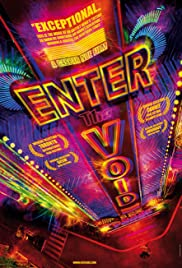Enter the Void (2009) Poster - Movie Forum, Cast, Reviews