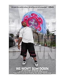 Watch free movie links online We Won't Bow Down USA [360x640]
