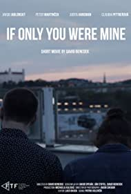 If Only You Were Mine (2017)