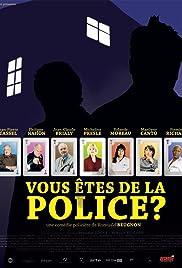 Vous êtes de la police? Poster