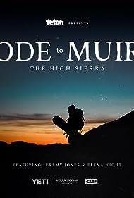 Ode to Muir: The High Sierra (2018)