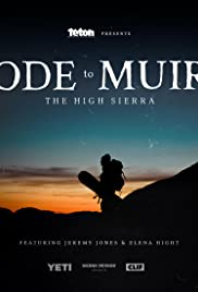 Ode to Muir: The High Sierra Poster