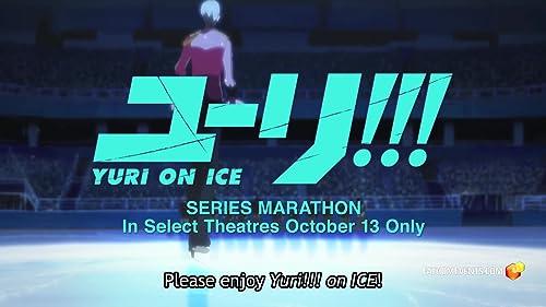 Yuri! On Ice Binge (Fathom Events Trailer)