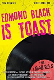 Edmond Black is Toast Poster