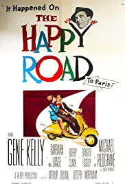The Happy Road (1957) Poster - Movie Forum, Cast, Reviews