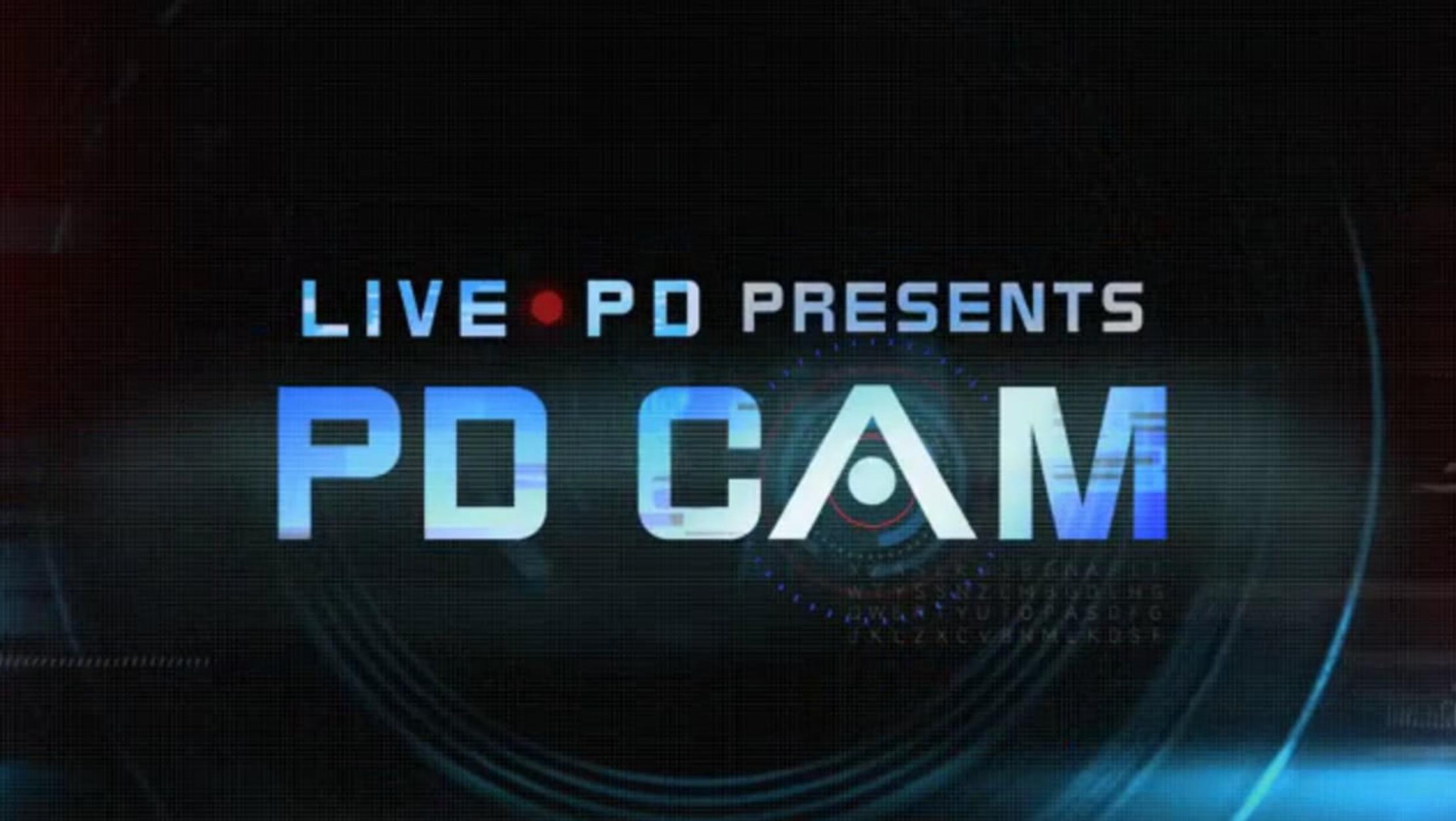 Live PD Presents PD Cam