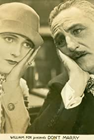 Henry Kolker and Lois Moran in Don't Marry (1928)