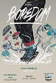 Boredom(2015) Poster - Movie Forum, Cast, Reviews