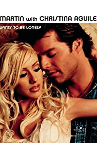Primary photo for Ricky Martin Feat. Christina Aguilera: Nobody Wants to Be Lonely