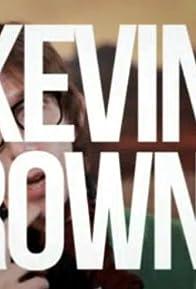 Primary photo for La tristeza de Kevin Brownie