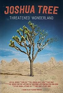 Watch full english movie Joshua Tree: Threatened Wonderland [640x640]