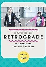 Dating in Retrograde