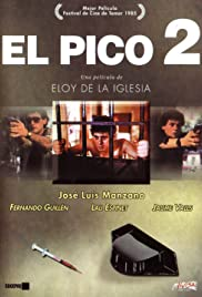 El pico 2 (1984) Poster - Movie Forum, Cast, Reviews