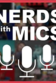 Nerds with Mics Poster