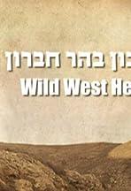 Wild West Hebron