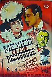México de mis recuerdos Poster