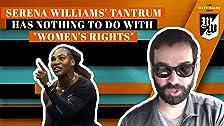 ¿Por qué la rabieta de Serena Williams no tiene nada que ver con los 'derechos de la mujer'?