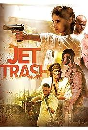 Jet Trash