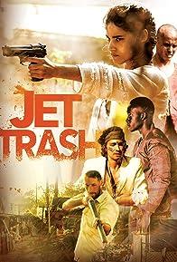 Primary photo for Jet Trash