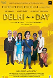 Delhi in a Day (2011) Poster - Movie Forum, Cast, Reviews
