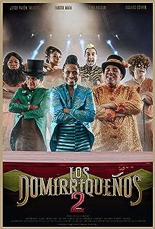 Los Domirriqueños 2 (2019)