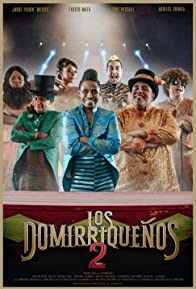 Primary photo for Los Domirriqueños 2