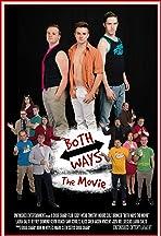 Both Ways: The Movie