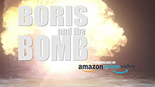 Boris and the Bomb - The Reviews Are In!