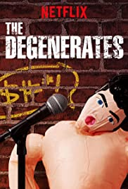 The Degenerates Poster