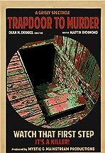Trapdoor to Murder