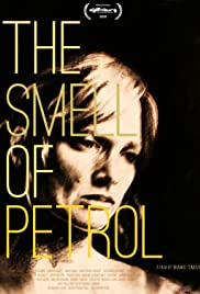 The Smell of Petrol Poster