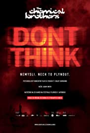 The Chemical Brothers: Don't Think Poster