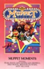 Muppet Video: Muppet Moments (1985) Poster