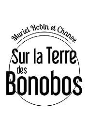 Muriel Robin & Chanee sur la Terre des Bonobos