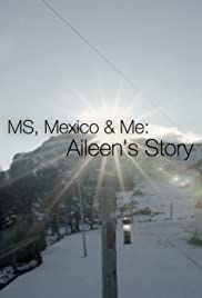 MS, Mexico & Me: Aileen's Story