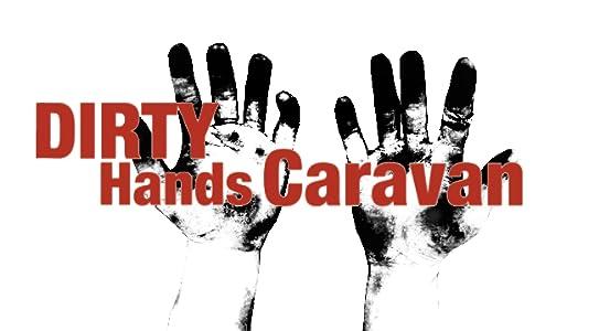 Legal digital movie downloads Dirty Hands Caravan  [2K] [480x800]