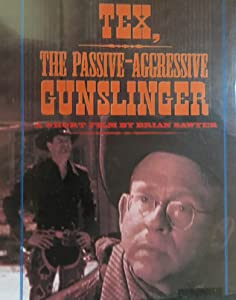 Movie full watch Tex, the Passive-Aggressive Gunslinger by [640x640]