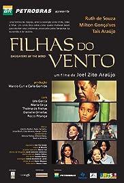 Filhas do Vento(2004) Poster - Movie Forum, Cast, Reviews