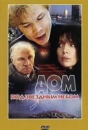 Dom pod zvyozdnym nebom(1991) Poster - Movie Forum, Cast, Reviews