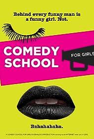 Comedy School for Girls (2016)