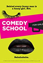 Comedy School for Girls