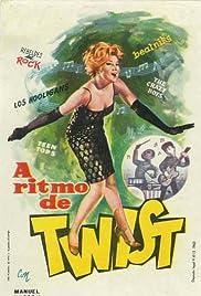 A ritmo de twist(1962) Poster - Movie Forum, Cast, Reviews