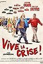 Vive la crise (2017) Poster