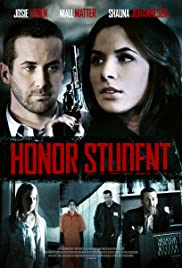 Honor Student (2014) Poster - Movie Forum, Cast, Reviews