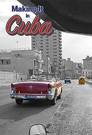 Making It in Cuba Poster