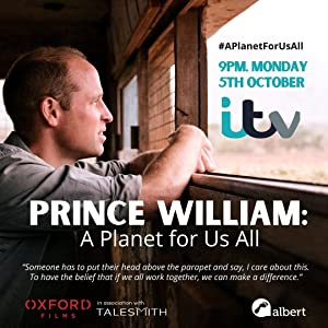 Where to stream Prince William: A Planet for Us All
