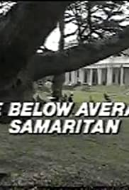 The Below Average Samaritan Poster